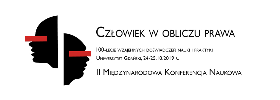Baner promujący 2 międzynarodową konferencję naukową - Człowiek w obliczu prawa - w dniach 24-25 października 2019 roku na Uniwersytecie Gdańskim